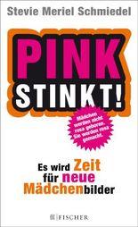 Pink stinkt!