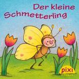 Pixi - Der kleine Schmetterling