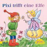 Pixi trifft eine Elfe