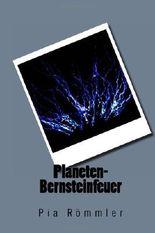 Planeten-Bernsteinfeuer: 1