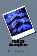 Planeten-Smaragdfeuer: 2