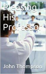 Pleasing His Professor