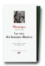 Plutarque : Les Vies des hommes illustres, tome I