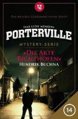 Porterville - Folge 14: Die Akte Richthofen