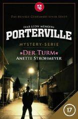 Porterville - Folge 17: Der Turm