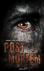 Post Mortem: Thriller (Ein Rebecca Wallenbacher Roman 1)