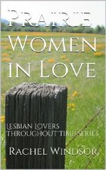 Prairie Women in Love: Lesbian Lovers Throughout Time Series