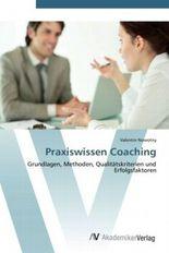 Praxiswissen Coaching
