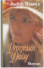 Prinzessin Daisy : Roman. [Aus d. Engl. übertr. von Traudl Lessing]
