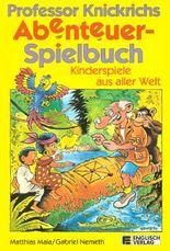 Professor Knickrich's Abenteuer- Spielbuch
