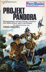 Projekt Pandora - Perry Rhodan Taschenbuch 132 - 1. Auflage - Planetenromane
