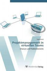 Projektmanagement in virtuellen Teams