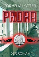 Prora - Der Roman