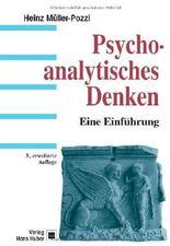 Psychoanalytisches Denken: Eine Einführung