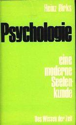 Psychologie - Eine moderne Seelenkunde / Mit einem Beitrag von Herbert Gottschalk - Wie begegnet der Mensch den okkulten Erscheinungen ?.