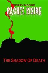 Rachel Rising Volume 1: The Shadow of Death