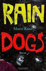 Rain Dogs: Roman