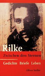 Rainer Maria Rilke zwischen den Sternen