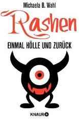 Rashen - Einmal Hölle und zurück: Roman (Neobooks)
