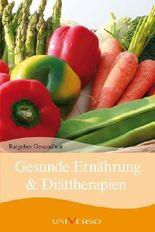 Ratgeber Gesundheit - Gesunde Ernährung & Diättherapien