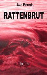 Rattenbrut: Thriller (Sander Trilogie)