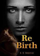 Re-Birth (The Light I Seek Book 3)