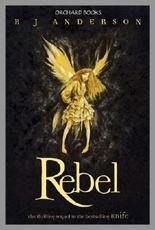 Rebel (Faery Rebels series Book 2)
