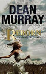 Reborn: A YA Paranormal Romance (Volume 1 of The Awakening Books)