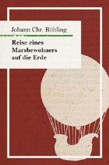 Reise eines Marsbewohners auf die Erde (Edition Murr)