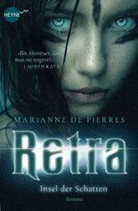 Retra - Insel der Schatten