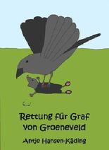 Rettung für Graf von Groeneveld