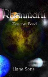 Rhanmarú - Das tote Land