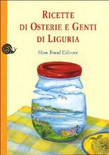Ricette di osterie e genti di Liguria