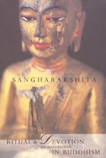 Ritual and Devotion in Buddhism: An Introduction