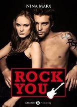 Rock You - Verliebt in einen Star 1 (German Edition)