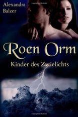 Roen Orm - Kinder des Zwielichts