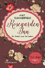 Rosegarden Inn - Ein Hotel zum Verlieben: Staffel 1, Folge 5