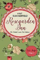Rosegarden Inn - Ein Hotel zum Verlieben: Staffel 1 Folge 2