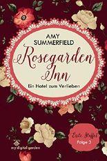 Rosegarden Inn - Ein Hotel zum Verlieben: Staffel 1 Folge 3