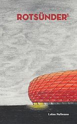 Rotsünder