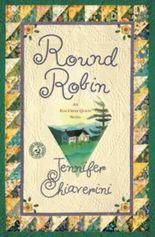 Round Robin: An Elm Creek Quilts Book (Elm Creek Quilts Novels)