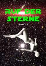 Ruf der Sterne - Band 2