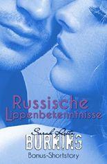 Russische Lippenbekenntnisse: Burning Bonus Shortstory
