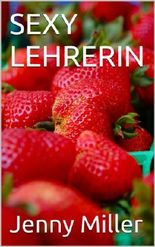 SEXY LEHRERIN-aktualisierte Ausgabe