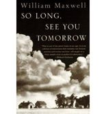 SO LONG, SEE YOU TOMORROW [So Long, See You Tomorrow ] BY Maxwell, William F.(Author)Paperback 03-Jan-1996