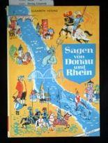 Sagen von Donau und Rhein. 4. Auflage.