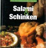 Salami & Schinken, Aus der italienischen Küche