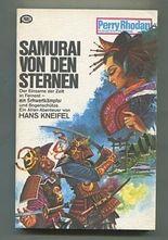 Samurai von den Sternen Planetenroman. Perry Rhodan
