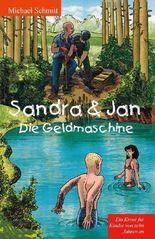 Sandra & Jan (1) Die Geldmaschine