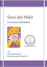 Sano der Held - Fantasiereisen für Kinder